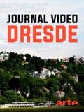 Journal vidéo - Dresde