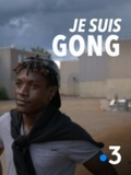 Je suis Gong
