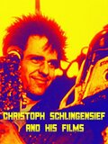Christoph Schlingensief and his films