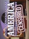America Censored
