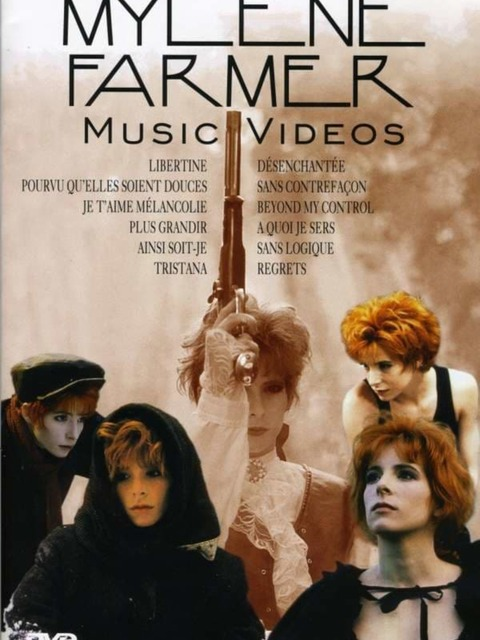 Mylene Farmer - Music Videos