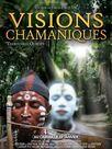 Visions Chamaniques : territoires oubliés