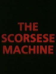 The Scorsese Machine