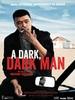 A Dark, Dark Man