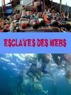 Esclaves des mers