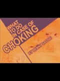 What To Do When Choking