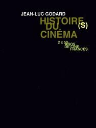 Histoire(s) du cinéma: Seul le cinéma