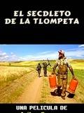 El Secdleto de la Tlompeta