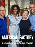 American Factory : conversation avec les Obama