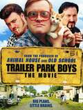 Les trailer Park Boys - Le film