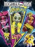 Monster High : Electrisant