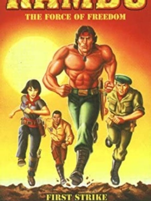 Rambo and the Force of freedom - The Movie