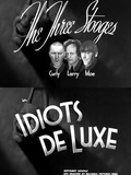 Idiots Deluxe