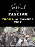 From Festival to Fascism: Cannes 2017