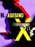 El Asesino X