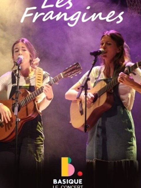 Les Frangines - Basique, le concert