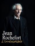 Jean Rochefort, l'irrésistible