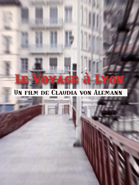 Le Voyage à Lyon