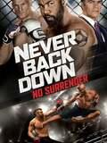 Never Back Down 3 - No Surrender