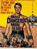 L'homme le plus dangereux Vivant