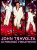 John Travolta, le miraculé d'Hollywood
