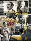 Louis Renault et André Citroën : la course du siècle