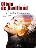 Olivia de Havilland, L'insoumise