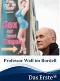 Professor Wall im Bordell