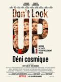 Don't Look Up : Déni cosmique