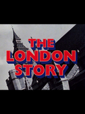 The London Story