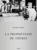 La Prophétesse de Thèbes