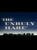 The Unruly Hare