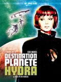 Destination : Planète Hydra