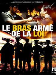 Le Bras armé de la loi