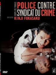 Police contre syndicat du crime