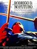 Rodrigo D. Futur : néant