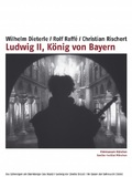 Ludwig Der Zweite, Konig von Bayern