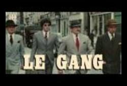 bande annonce de Le Gang