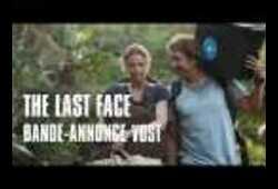 bande annonce de The Last Face