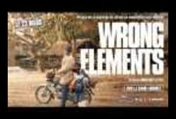 bande annonce de Wrong Elements