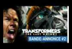 bande annonce de Transformers: The Last Knight