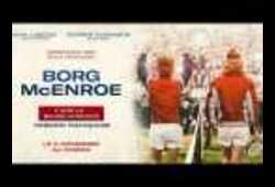 bande annonce de Borg/McEnroe