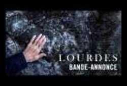 bande annonce de Lourdes