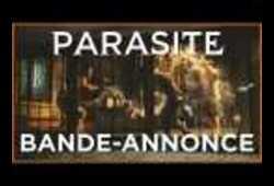bande annonce de Parasite