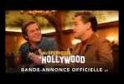 bande annonce de Once Upon a Time... in Hollywood