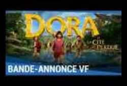 bande annonce de Dora et la cité perdue