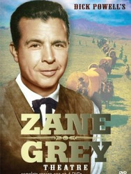 Dick Powell's Zane Grey Theater