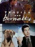 Tequila and Bonetti