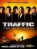 Traffic - Minisérie