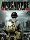 Apocalypse : La 2ème Guerre Mondiale